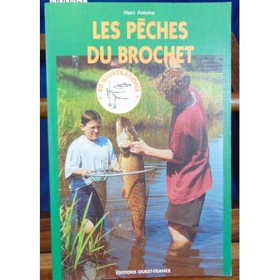 antoine  : Les pèches du brochet...