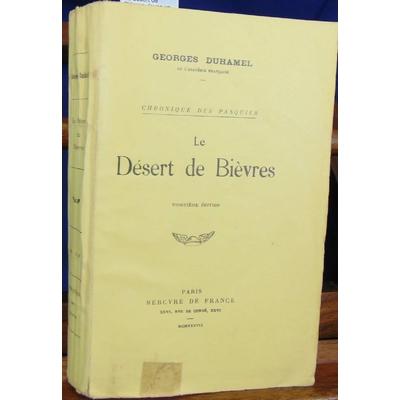 Duhamel Georges : Le désert de Bièvres. (avec un envoi de Duhamel )...