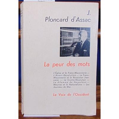 Assac J. Ploncard : La peur des mots (avec un envoi de l'auteur )...