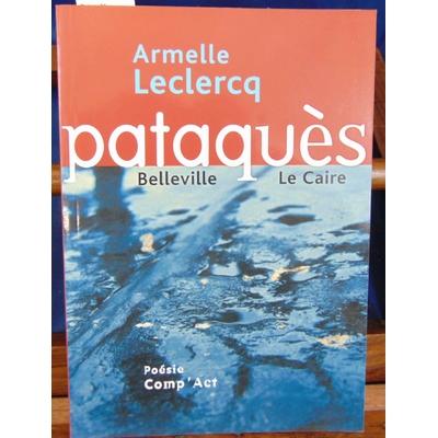 Leclercq Armelle : Pataquès...