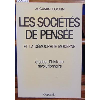 Cochin  : Les sociétés de pensée et la démocratie...