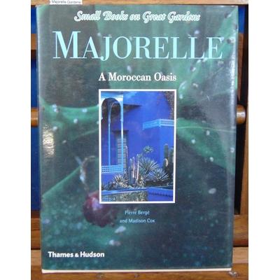 Cox  : Majorelle Gardens: A Moroccan Oasis...