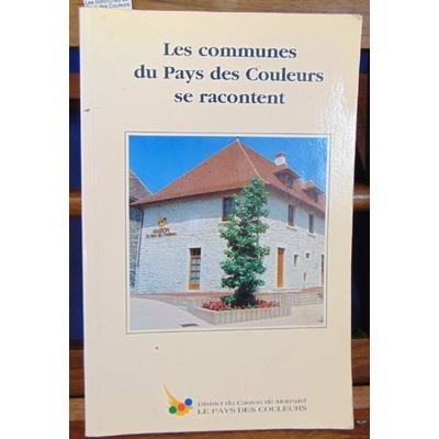 collectif  : Les communes du Pays des Couleurs se racontent...
