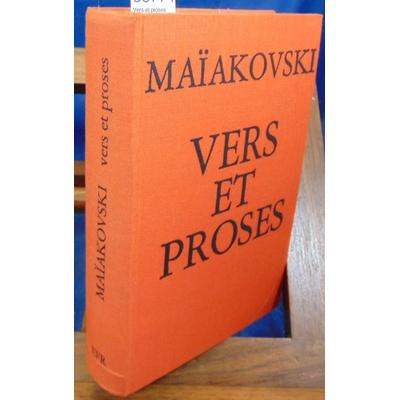 Maiakovski  : Vers et proses...