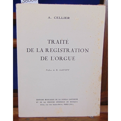Cellier  : Traité de la régistration de l'orgue...