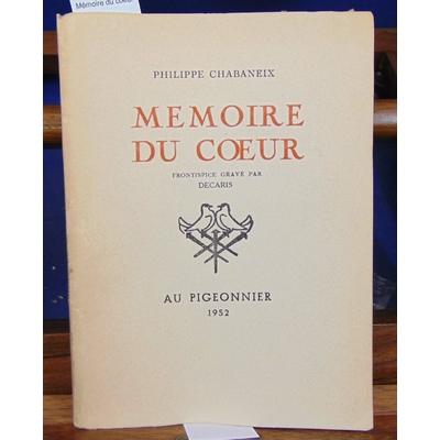 chabaneix  : Mémoire du coeur...