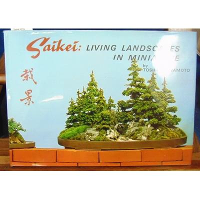 Kawamoto  : Saikei living Landscapes in Miniature (Anglais)...