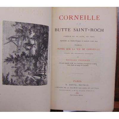 Fournier  : Corneille à la Butte Saint-Roch...