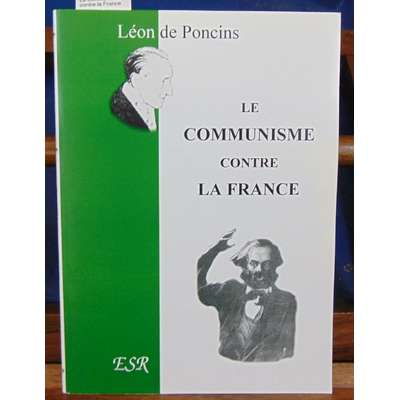 Poncins  : Le communisme contre la France...