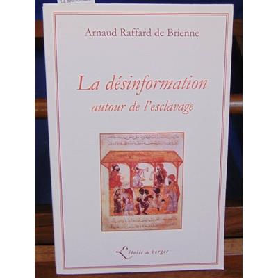 Brienne Arnaud Raffard : La désinformation autour de l'esclavage...