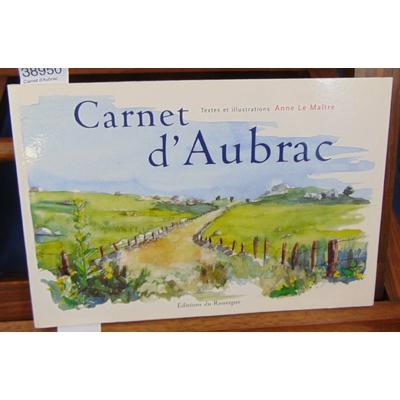 Maitre Anne Le : Carnet d'Aubrac...