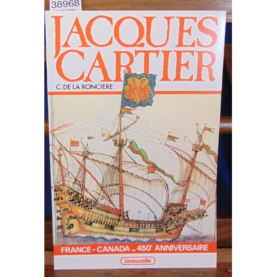 Ronciere  : Jacques Cartier...