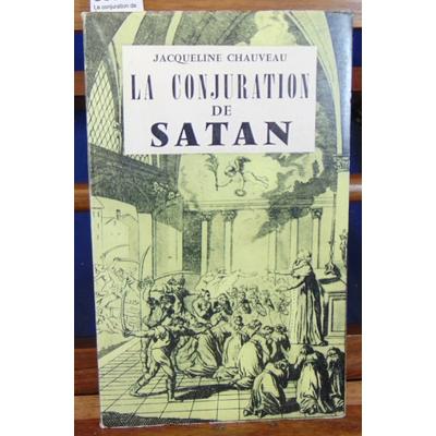 Chauveau J : La conjuration de Satan...