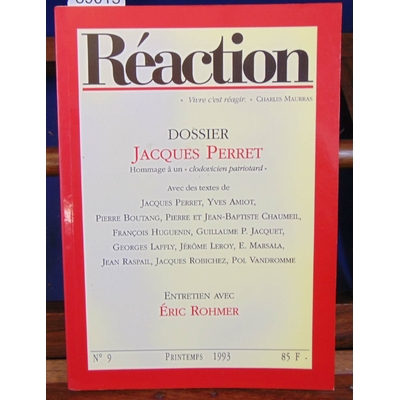 : Réaction. N°9  Dossier Jacques Perret...