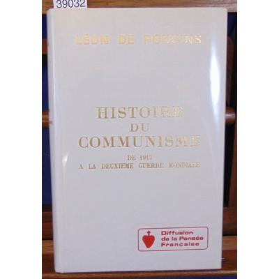 Poncins  : Histoire du communisme de 1917 à la deuxième guerre mondiale...