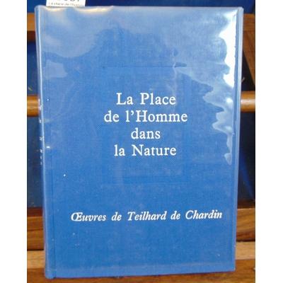 Chardin  : La place de l'homme dans la nature...