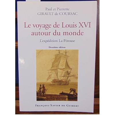 Girault  : Voyage de Louis XVI autour du monde : la Pérouse...