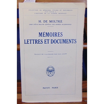 Moltke  : Mémoires lettres et documents...