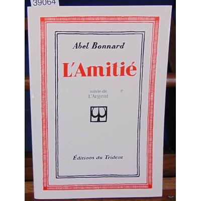 Bonnard  : L'Amitié...