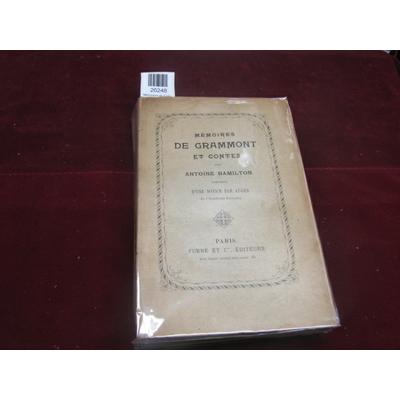 Hamilton antoine : Memoires du Comte de Grammont...