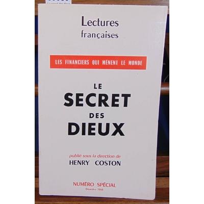Coston  : Le secret des dieux. LEs financiers qui menent le monde...