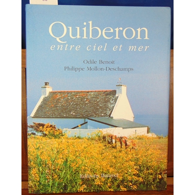 Benoit  : Quiberon, entre ciel et mer...