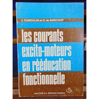 Dumoulin  : Les courants excito-moteurs en rééducation fonctionnelle...