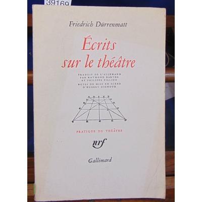 Durrenmatt  : Ecrits sur le Théatre...