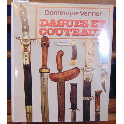 Venner  : Dagues et Couteaux...