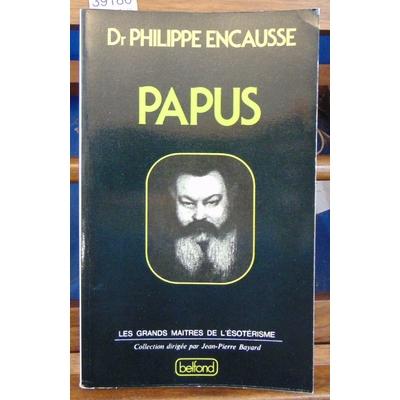 Encausse  : Papus : Vingt-cinq années d'occultisme occidental...