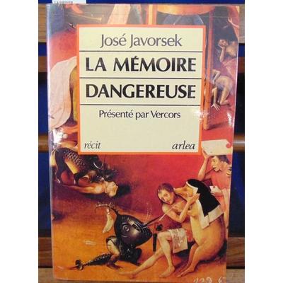 Javoresk  : La mémoire dangereuse. Présenté par Vercors...