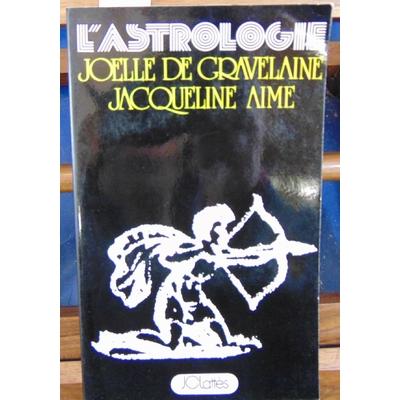 Gravelaine AIME Jacqueline : L'astrologie...