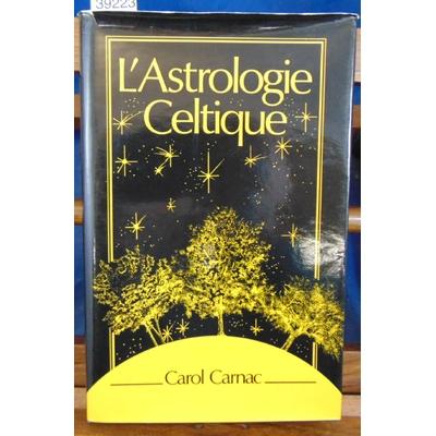 Carnac Carol : Astrologie celtique...