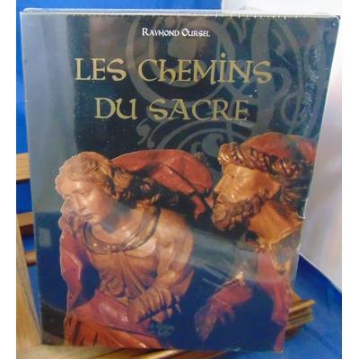 Oursel  : Les chemins du sacré : Coffret en 2 volumes : L'art sacré en Savoie ; Pèlerinage architectural...