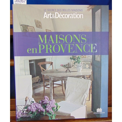 Collectif  : Maisons en Provence...