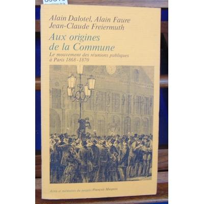 Dalotel  : Aux origines de la Commune...