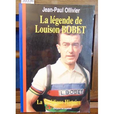 Ollivier  : Louison Bobet...