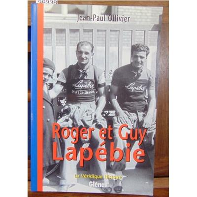 Ollivier  : La Véridique Histoire de Roger et Guy Lapebie...