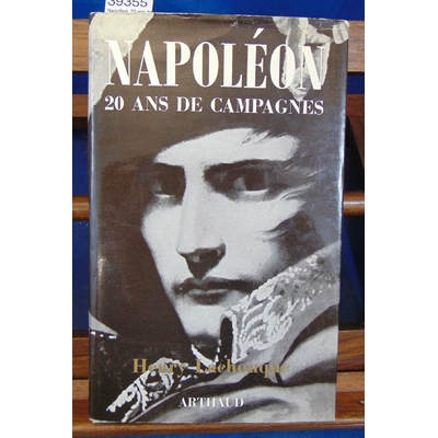 Lachouque  : Napoléon, 20 ans de campagne...