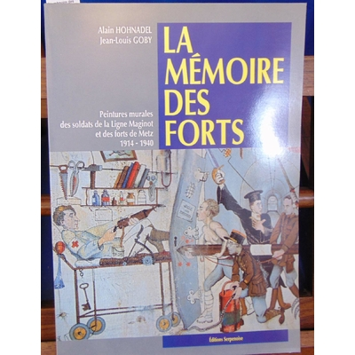 Hohnadel  : La mémoire des forts. Peinture murales des soldats de la ligne Maginot...