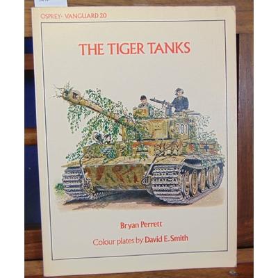Perrett  : The tiger Tanks...
