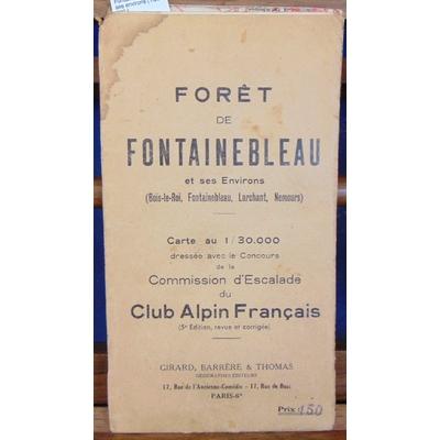 Club  : Alpin , Foret de Fontainebleau et ses environs (1/30 000 )...