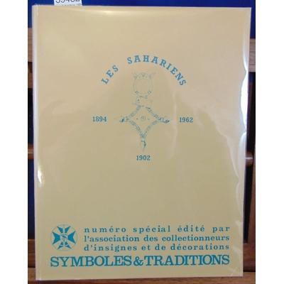 Simon  : Les Sahariens. 1894 - 1962. Insignes et décorations...