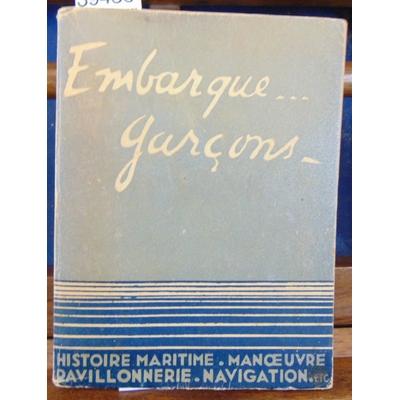 Durrande  : Embarque Garçons livret scout-marin , histoire maritime - manoeuvre - navigation - timonerie, chan