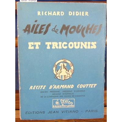 Didier  : Ailes de mouches et tricounis...