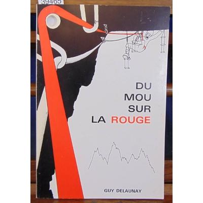 Delaunay  : Du mou sur la rouge...