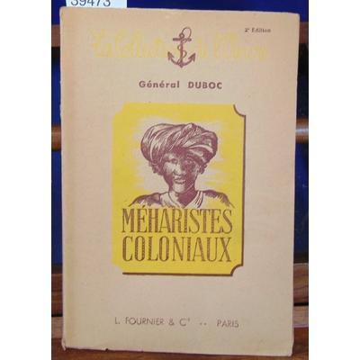 Duboc Général : Méharistes coloniaux...
