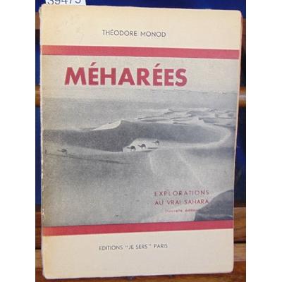 Monod  : Méharées. Eplorations au vrai Sahara...