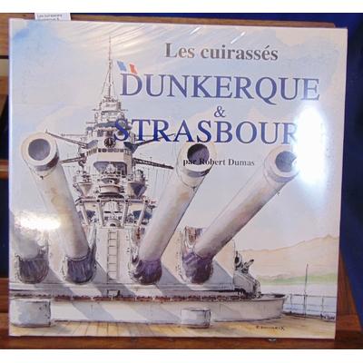 Dumas  : Les cuirassiers Dunkerque & Strasbourg...
