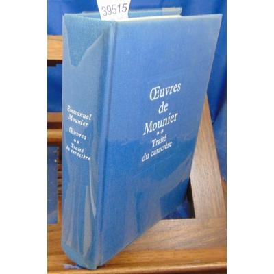Mounier  : Oeuvres. Tome 2 : Traité du caractère...
